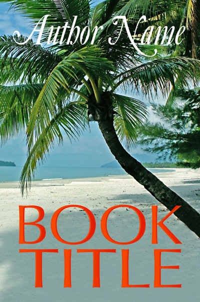 Tropical Beach - $120.00 USD  Includes creation of spine, back and matching eCover file.